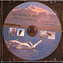 DVD: My Alaskan Pilot's Photo Logbook